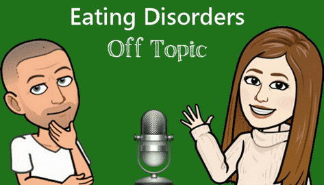 Eating Disorders Off-Topic podcast